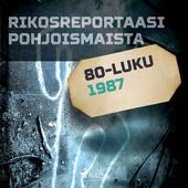 Rikosreportaasi Pohjoismaista 1987