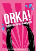 ORKA! Träning och äventyr i vardagen