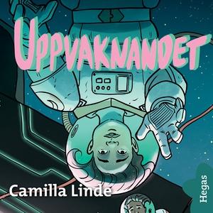 Uppvaknandet (ljudbok) av Camilla Linde