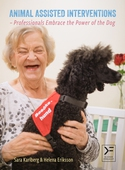 Animal Assisted Interventions - Professionals Embrace the Power of the Dog
