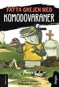 Fatta grejen med Komodovaraner
