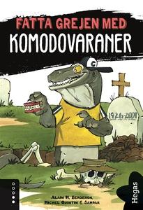 Fatta grejen med Komodovaraner (e-bok) av Alain