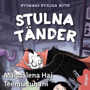 Stulna tänder (ljudbok) av Magdalena Hai