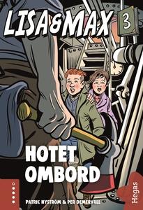 Lisa och Max - Hotet ombord (e-bok) av Patric N