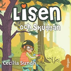 Lisen och Skuggan (ljudbok) av Cecilia Sundh