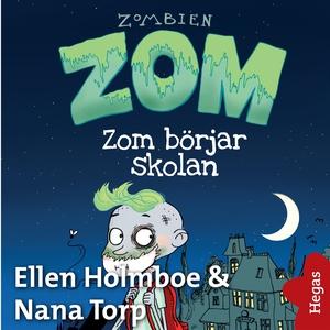 Zom börjar skolan (ljudbok) av Ellen Holmboe