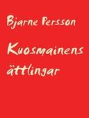 Kuosmainens ättlingar: i Trysil och Nordvärmland