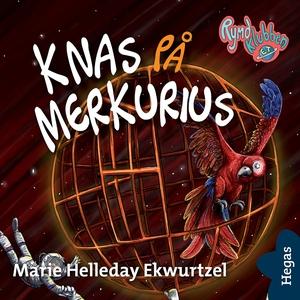 Rymdklubben ET 4:Knas på Merkurius (ljudbok) av