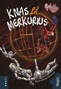 Knas på Merkurius (e-bok) av Marie Helleday Ekw