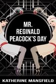 Mr. Reginald Peacock's Day