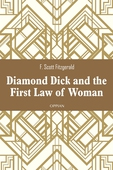 Diamond Dick and the First Law of Woman