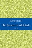 The Return of Alcibiade