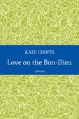 Love on the Bon-Dieu