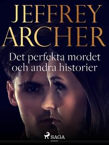 Det perfekta mordet och andra historier (e-bok)