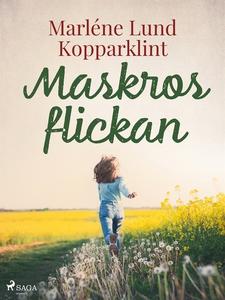 Maskrosflickan (e-bok) av Marléne Lund Kopparkl
