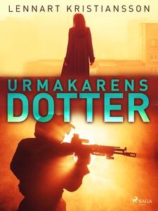 Urmakarens dotter (e-bok) av Lennart Kristianso