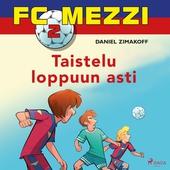 FC Mezzi 2 - Taistelu loppuun asti