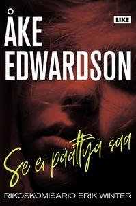 Se ei päättyä saa (e-bok) av Åke Edwardson