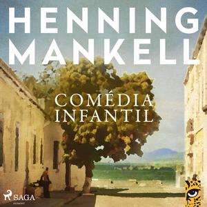 Comédia Infantil (ljudbok) av Henning Mankell