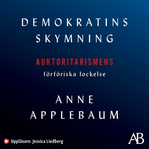 Demokratins skymning (ljudbok) av Anne Applebau