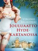 Jouluaatto Hyde-kartanossa - eroottinen novelli