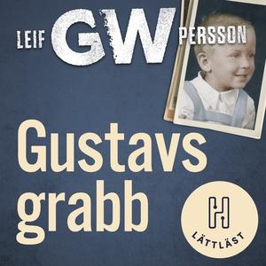 Gustavs grabb (lättläst) (ljudbok) av Leif G. W
