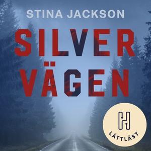 Silvervägen (lättläst) (ljudbok) av Stina Jacks