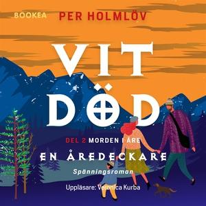 Vit död: en Åredeckare (ljudbok) av Per Holmlöv