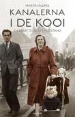 Kanalerna i De Kooi : en berättelse om motstånd