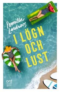 I lögn och lust (e-bok) av Pernilla Lindroos
