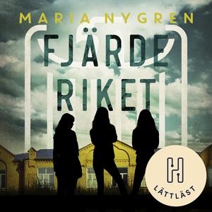 Fjärde riket (lättläst) (ljudbok) av Maria Nygr