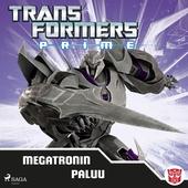 Transformers - Prime - Megatronin paluu