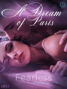 Fearless: A Dream of Paris 2 - Erotic Short Sto