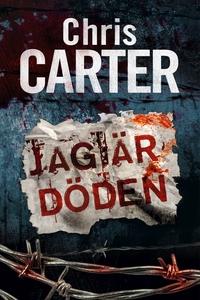 Jag är döden (e-bok) av Chris Carter