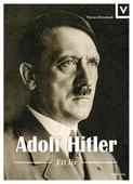 Adolf Hitler - Ett liv