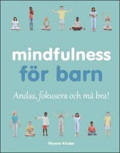 Mindfulness för barn (e-bok) av Wynne Kinder