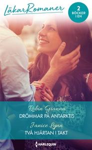 Drömmar på Antarktis/Två hjärtan i takt (e-bok)