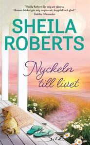Nyckeln till livet (e-bok) av Sheila Roberts