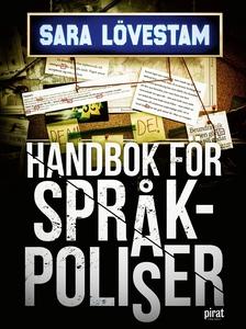 Handbok för språkpoliser (e-bok) av Sara Lövest