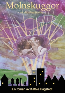 Molnskuggor: En släktberättelse (e-bok) av Kath