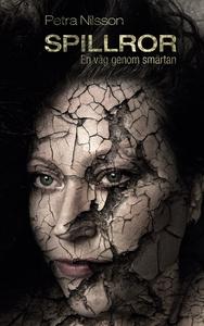 Spillror: En väg genom smärtan (e-bok) av Petra