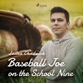 Baseball Joe on the School Nine