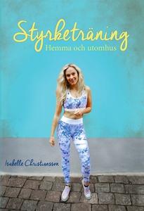 Styrketräning - hemma och utomhus (e-bok) av Is