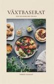 Växtbaserat: god och enkel mat för alla