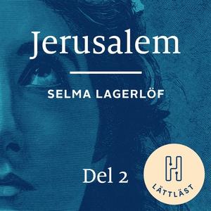 Jerusalem. Del 2 (lättläst) : Att längta hem (l