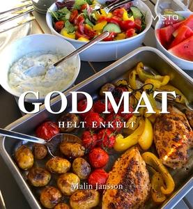 God mat helt enkelt (e-bok) av Malin Jansson