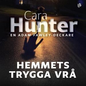 Hemmets trygga vrå (ljudbok) av Cara Hunter