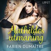 Mathildes utmaning - erotisk novell