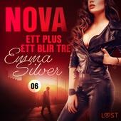 Nova 6: Ett plus ett blir tre