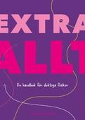 Extra allt : en handbok för duktiga flickor